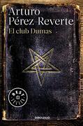 El Club Dumas - Arturo Pérez-Reverte - Debolsillo