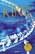 Riding the Bullet - Stephen King - Debolsillo
