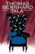Tala - Thomas Bernhard - Alianza Editorial