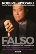 Falso - Robert T. Kiyosaki - Aguilar