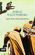 Algunos Años Despues - Wagensberg Lubinski, Jorge - Now Books