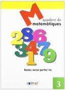 Matematiques - Quadern  3 - Dylar Ediciones - Dylar Ediciones