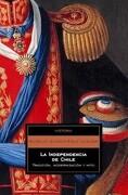 La Independencia de Chile - Alfredo Jocelyn-Holt Letelier - Debolsillo