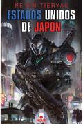 Estados Unidos de Japon - Peter Tieryas - Nova