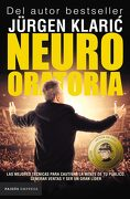 Neuro Oratoria - Klaric Jurgen - Paidos