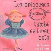 Les Princeses (Petites) També es Tiren Pets (libro en Catalán)