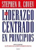 El Liderazgo Centrado en Principios - Stephen R. Covey - Paidos