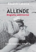 salvador allende. biografía sentimental - eduardo labarca - catalonia