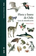 Flora y Fauna de Chile. Guía de Identificación - Sharon Chester - Lynx Edicions