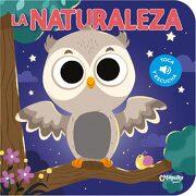 La Naturaleza - Toca y Escucha - Los Editores De Catapulta - Catapulta
