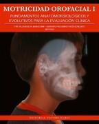 Motricidad Orofacial i, Fundamentos Anotomofisiológicos