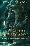 La Tempestad del Segador (Malaz: El Libro de los Caídos 7) - Steven Erikson - Nova