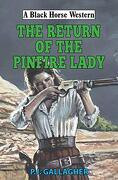 The Return of the Pinfire Lady (a Black Horse Western) (libro en Inglés)