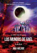 Lara - los Mundos de Gael iii - - Literatura Juvenil