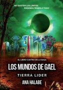Tierra Líder - los Mundos de Gael iv - - Literatura Juvenil
