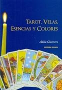 Tarot, Velas, Esencias y Colores
