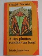 A sus Plantas Rendido un Leon