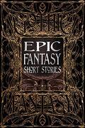 Epic Fantasy Short Stories (Gothic Fantasy) (libro en Inglés)