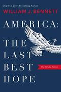 America: The Last Best Hope (libro en Inglés)