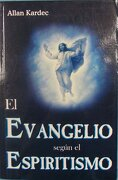 El Evangelio Segun el Espiritismo