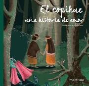 El Copihue, una Historia de Amor