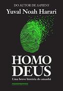 Homo Deus - Yuval Noah Harari - Penguin Random House