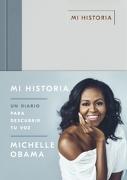 MI HISTORIA: UN DIARIO PARA DESCUBRIR TU VOZ - Obama, Michelle - PLAZA & JANES
