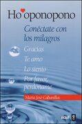 Ho'oponopono: Conéctate con los Milagros (Psicología y Autoayuda) - María José Cabanillas Claramonte - Edaf