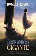 El Gran Gigante Bonachón - Roald Dahl - Alfaguara
