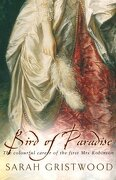 Bird of Paradise: The Colourful Career of the First mrs Robinson (libro en Inglés)
