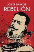 Rebelion - Jorge Baradit - Sudamericana