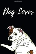Dog Lover: Blank Lined dog Notebook (libro en Inglés)