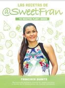 Las Recetas De Sweetfran - Francisca Duarte - Minc