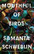 Mouthful of Birds: Stories (libro en Inglés)