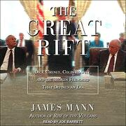 The Great Rift: Dick Cheney, Colin Powell, and the Broken Friendship That Defined an era (libro en Inglés) (Audiolibro)