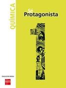 Química 1º Medio (sé Protagonista) (Sm) - Ediciones Sm - Ediciones Sm