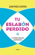 Tu Eslabon Perdido - Juan Pablo Gaviria - Penguin Random House