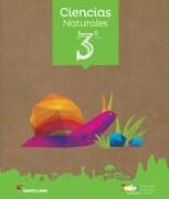 Ciencias Naturales 3º Básico (Proyecto Todos Juntos) (Santillana) - Santillana - Santillana