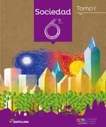 Sociedad 6 Básico Todos Juntos (Tomo i y ii) - Varios Autores - Santillana