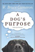 a dog`s purpose - w. bruce cameron - st martins pr