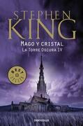 Mago y Cristal (la Torre Oscura #4) (b) - Stephen King - Debolsillo