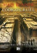 Maze Runner. Código C. Ru U. E. L. - James Dashner - Vergara & Riba