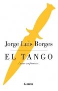 Tango, el - Jorge Luis Borges - Lumen