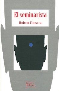 El seminarista; rubem fonseca