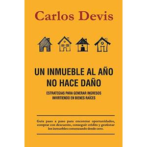 Un Inmueble Al Año No Hace Daño (Spanish Edition)  (B094T8MVB5-com) new