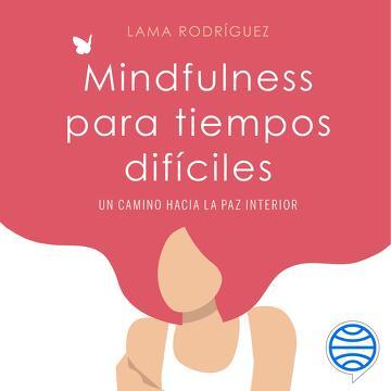portada Mindfulness para tiempos difíciles