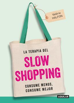 portada La terapia del Slow Shopping