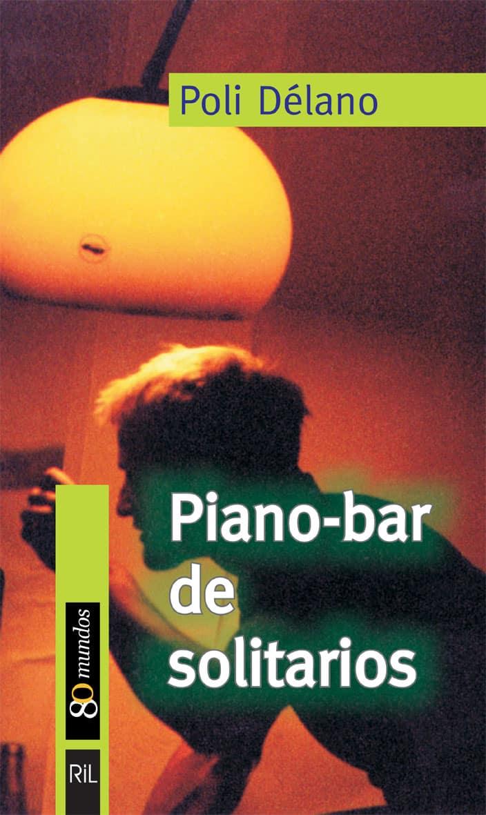 Piano - bar de solitarios; poli délano